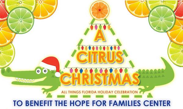 Hope for Families Center is hosting A Citrus Christmas in Vero Beach.