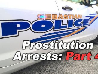 Arrests for prostitution in sex trafficking case in Sebastian and Vero Beach, Florida.