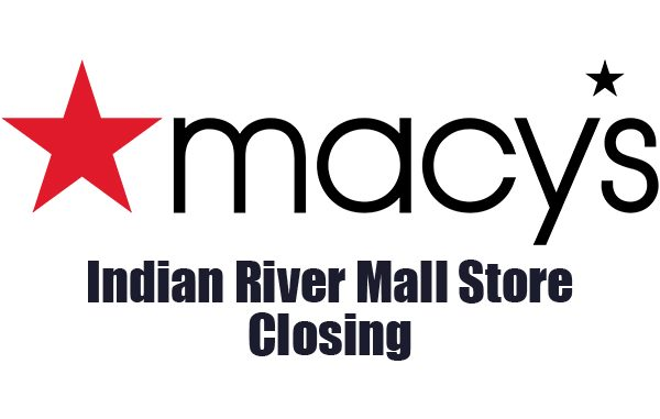 Macy's is closing at the Indian River Mall in Vero Beach, Florida.