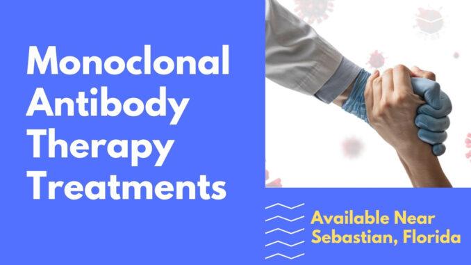 Monoclonal Antibody Therapy Treatments